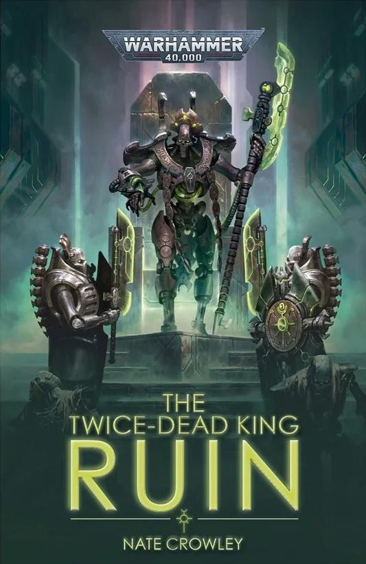The Twice-dead King: Ruin de Nate Crowley Zegf10