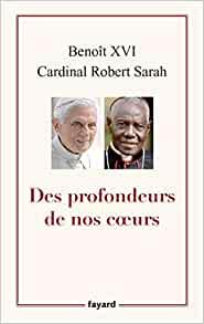 BENOIT XVI ECRIT UN LIVRE AVEC LE CARDINAL SARAH SUR LE CELIBAT SACERDOTAL - Page 7 Livre10