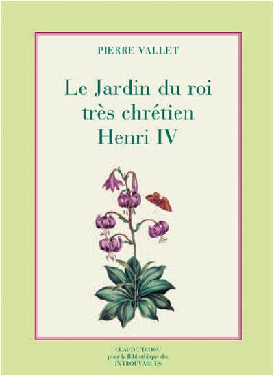 Le jardin du roi très chrétien Henri IV Le-jar10