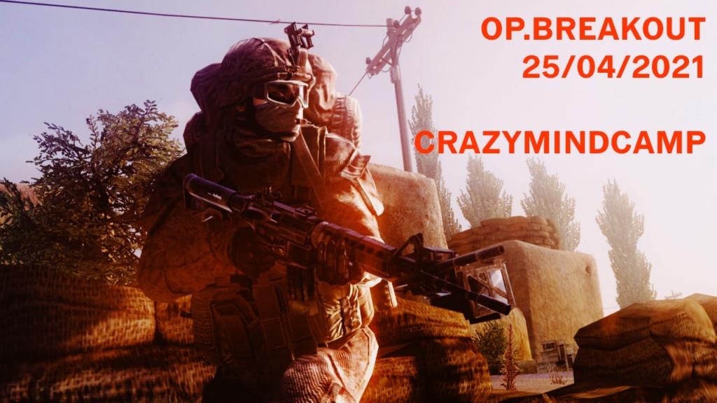 OP. BREAKOUT 25 Abril de 2021 Crazymindcamp F175e810