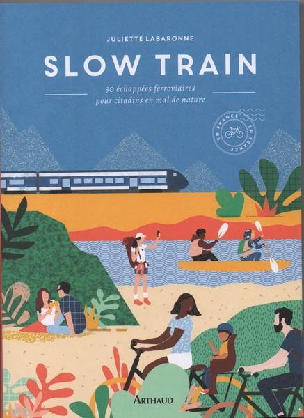 Nouveau livre de voyage sur rail. Slow-t10