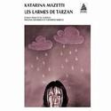 [Mazetti, Katarina] Les larmes de Tarzan 511llo10