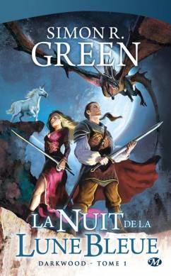 [Green, Simon R.] Darkwood - Tome 1: La Nuit de la Lune Bleue 0911-d10
