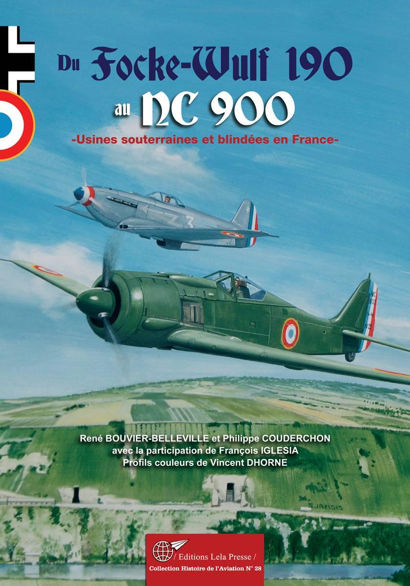 Du Focke-Wulf 190 au NC 900 - usines souterraines et blindées en France 38234310