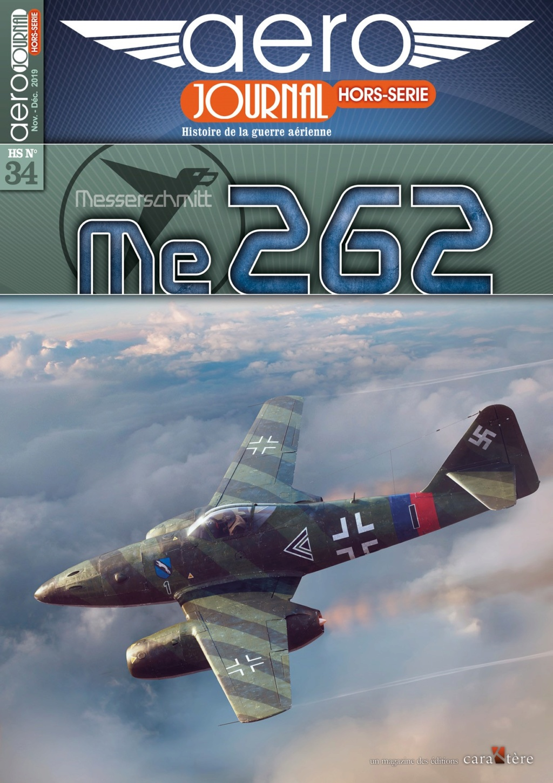 Messerschmitt Me 262 - Aérojournal HS n°34 - éditions Caraktère 72855110