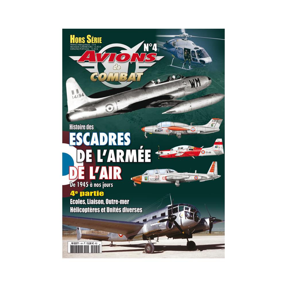 HS N°4 Histoire des escadres de l'Armée de l'Air 1945-2015 Avions10