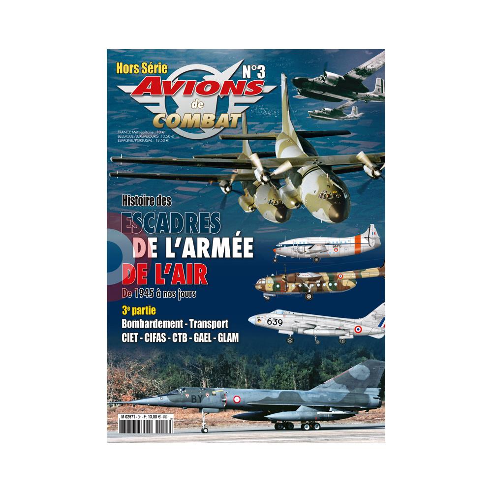 HS N°3 Histoire des escadres de l'Armée de l'Air 1945-2015 Avions11