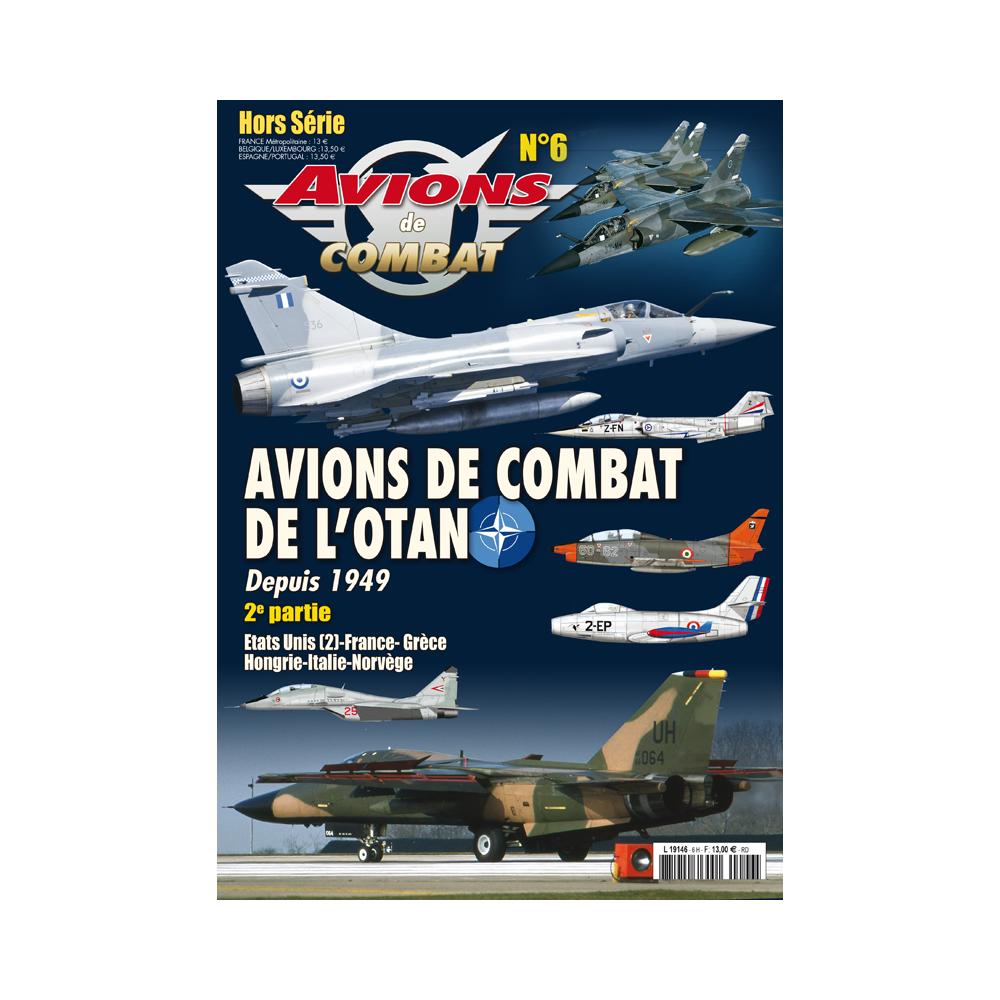 Avions de combat de l'OTAN 2e partie - HS n°6 Avions de Combat - Heimdal Avions18