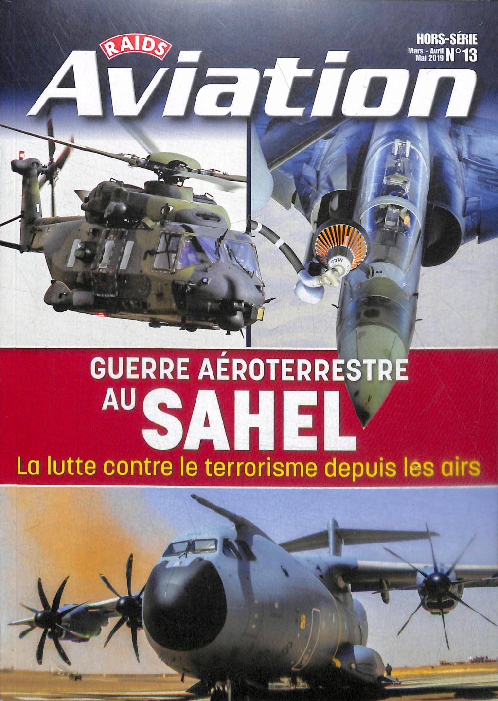 Raids Aviation HS n°13 - Guerre aéroterrestre au Sahel (la lutte contre le terrorisme depuis les airs) L8482h10
