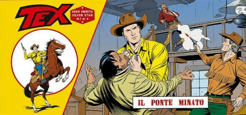 Il ponte minato  [ Tex striscia Silver Star 1-6 ] 1_11