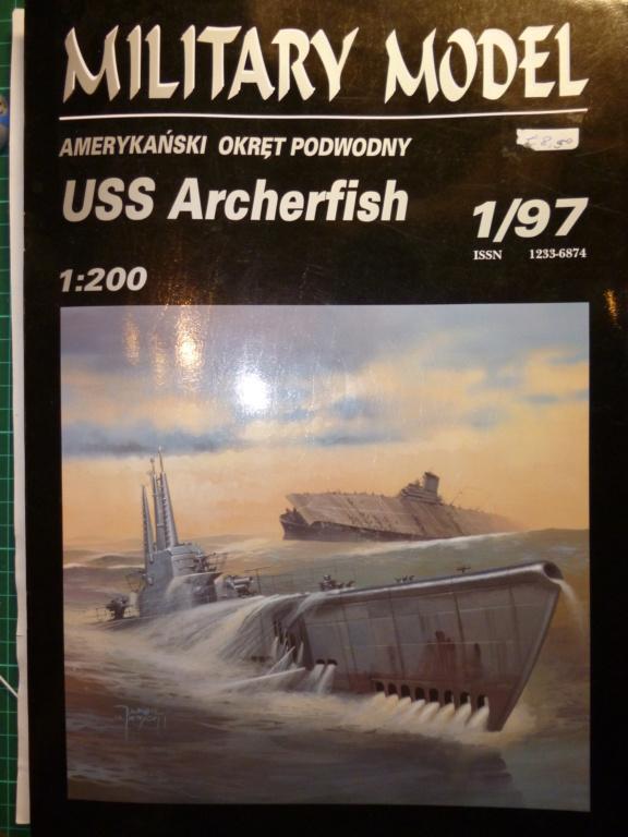 USS Archerfish, Halinski 1/200 gebaut von Wastel P1000710