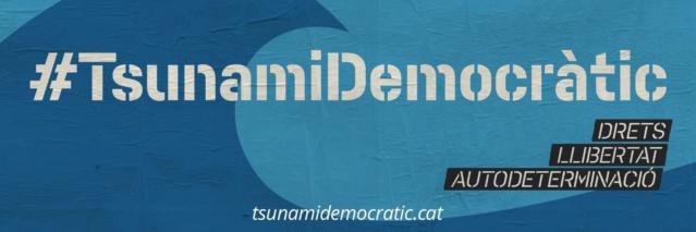 [TD] Comunicado de Tsunami Democràtic tras los últimos incidentes en Catalunya Tsunam10