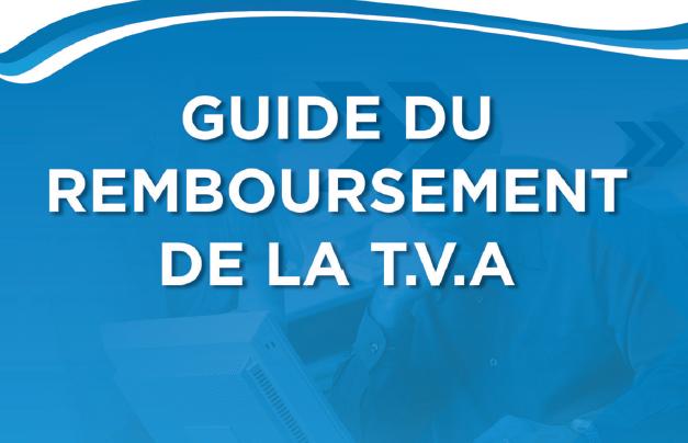 GUIDE DE REMBOURSEMENT DE LA TVA Rembou10