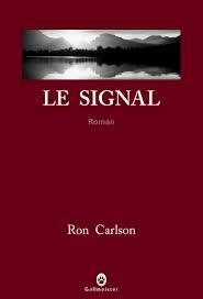 Ron Carlson Signal10
