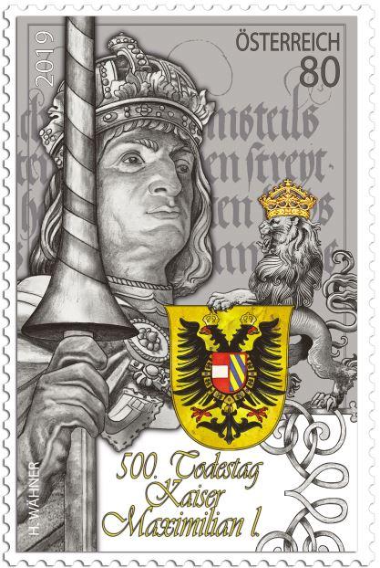 Österreich NEU: Sondermarkenausgabe 500. Todestag Kaiser Maximilian I. Max_ma10