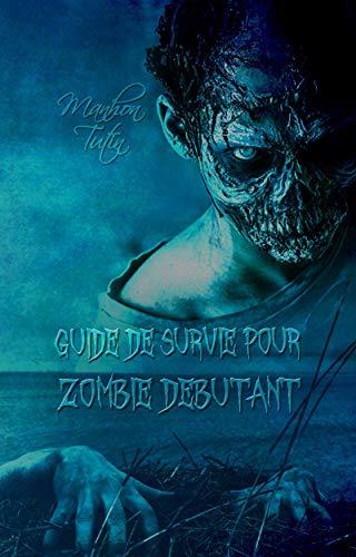 TUTIN Manhon - Guide de survie pour zombie débutant 51wl0o10