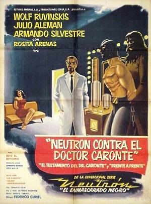 NEUTRÓN CONTRA EL DOCTOR CARONTE (1960) Neutro11