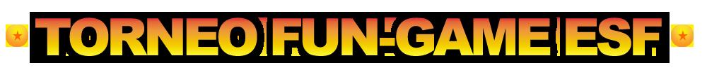[TORNEO] ESF FUN-GAME 2020 1213