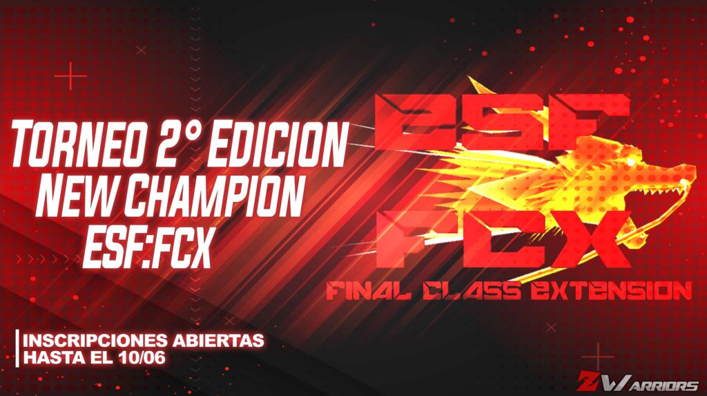 [Torneo] New Champion - FCX 2° Edicion 2021 ! Banner11