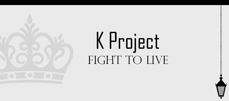 K-Project Fight to Live