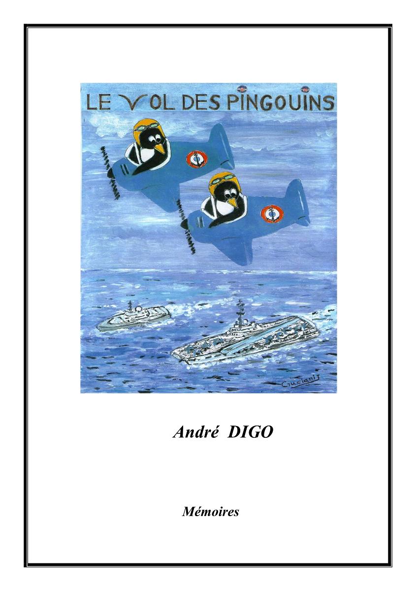 [ Aéronavale divers ] Les Mémoires d'André Digo  Memoir10