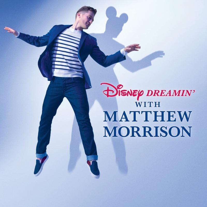 [Musique] Disney Dreamin' with Matthew Morrison Dreami10