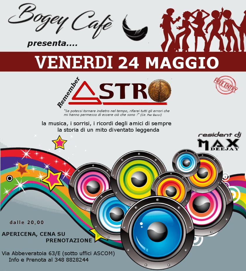 """REMEMBER ASTRO"" - Venerdì 24 Maggio 2019 Bogey212"