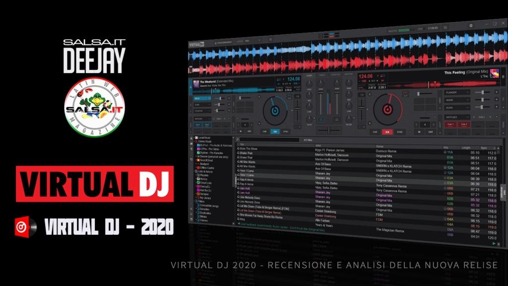 E' USCITO VIRTUAL DJ 2020 CON UN NUOVO LOOK E CON FUNZIONI ALL'AVANGUARDIA Salsa_10