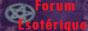 Le Forum Esotérique 143510