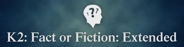 Battleon's Fact or Fiction K2_fac10