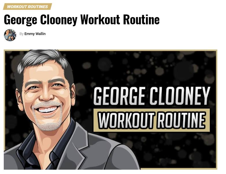George Clooney's supposed diet and workout routine Cloone34