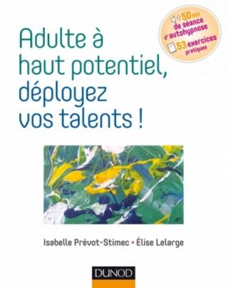 Parution : Adulte à haut potentiel, déployez vos talents ! 97821012