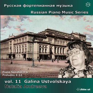 Russian Piano Music Series, Vol. 11: Galina Ustvolskaya Natali10