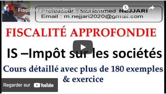 impot - Cours détaillé sur l'IS (impôt sur les sociétés) avec exemples de Monsieur Nejjari mohammed Vn10