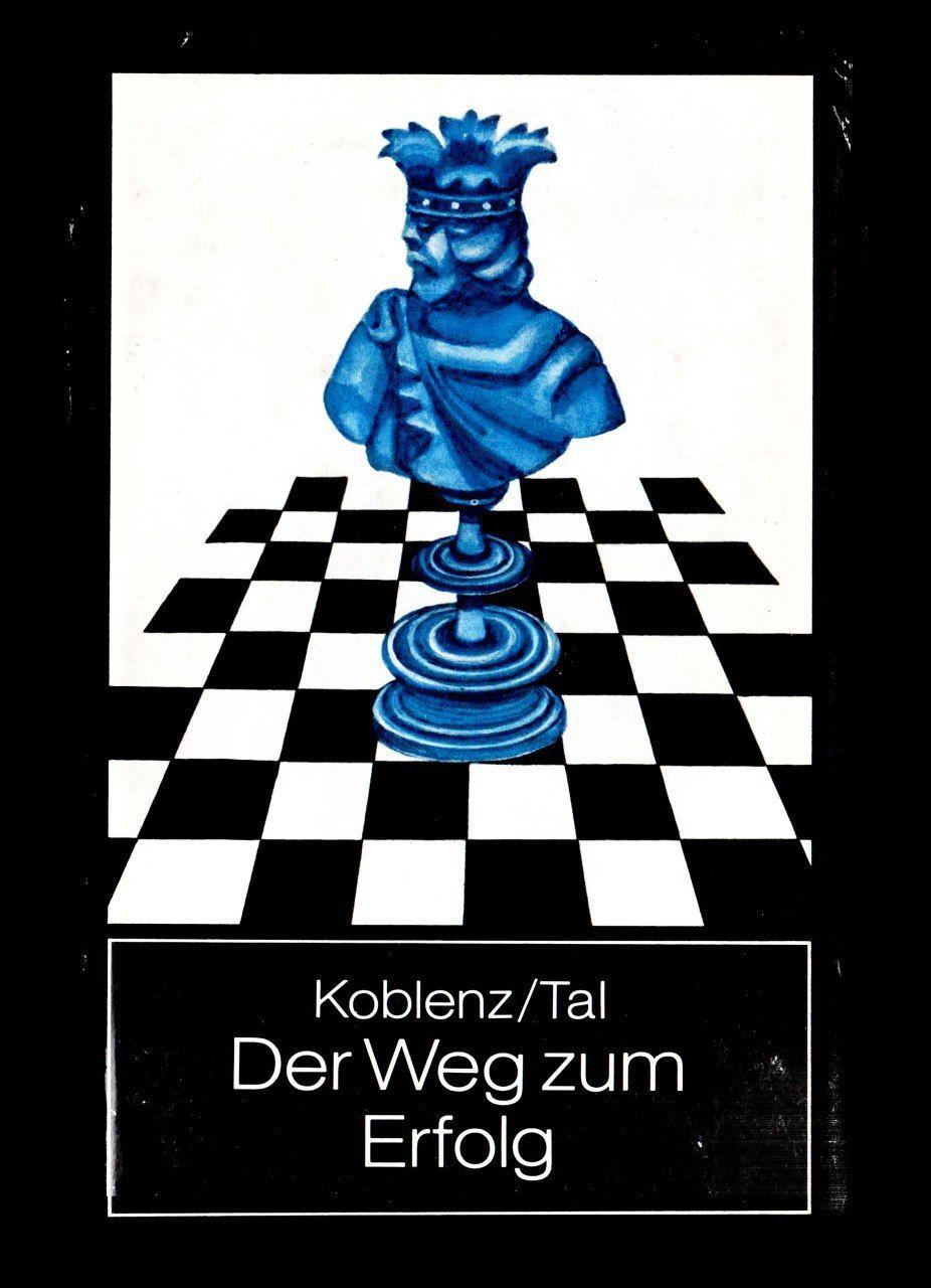 Der Weg zum Erfolg, by Mikhail Tal (German edition)  PDf: htt Img_2010