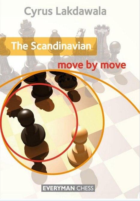 The Scandinavian:  Move by Move  Book by Lakdawala, Cyrus  Img_2029