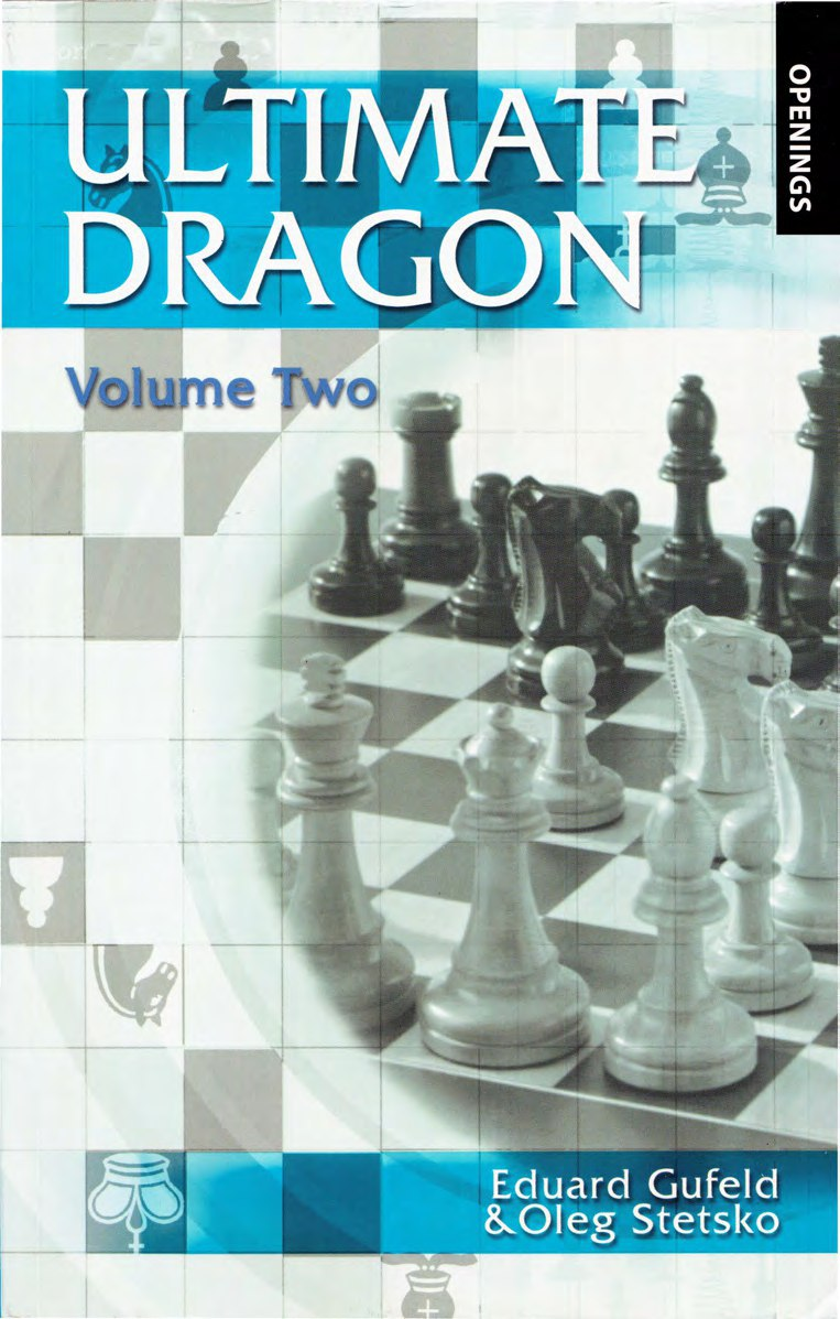 The Ultimate Dragon Volume1&2 Book by Eduard Gufeld and Oleg  Img_2034