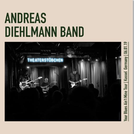 Andreas Dielhmann Band – 'Your blues ain't mine' Tour(2019) Adb10