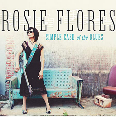 Rosie Flores – Simple case of the blues (2019) Rf10