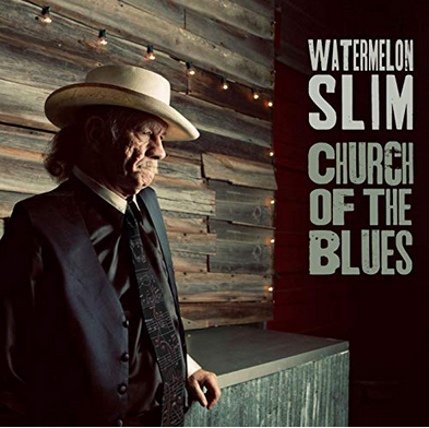 Watermelon Slim – Church of the blues (2019) Ws10