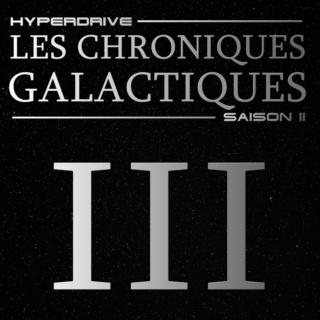 Les Chroniques Galactiques Saison 2 : Episode 3 Episod17