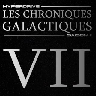 Les Chroniques Galactiques Saison 2 : Episode 7 (Final) Episod22