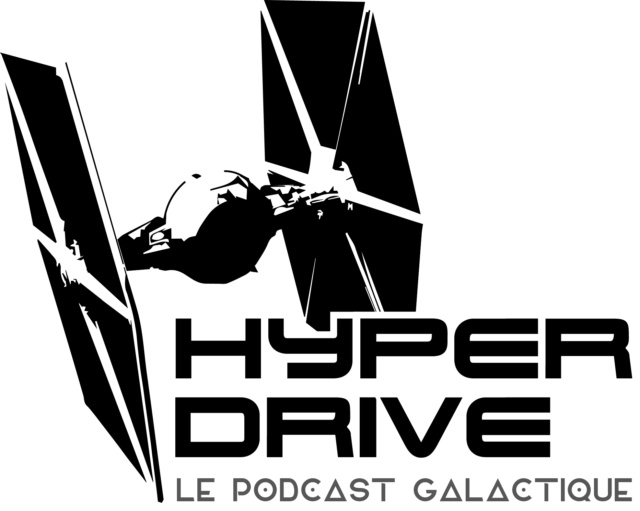 Hyperdrive, le podcast galactique ! Hyperd10
