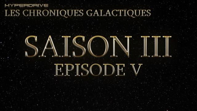 Les Chroniques Galactiques saison 3 : épisode 5 & 6 S3_ep_19
