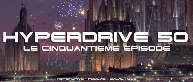 Hyperdrive épisode 50 : La FAQ !  Visuel28