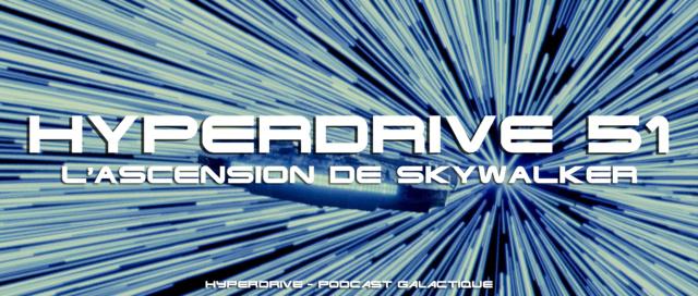 Hyperdrive épisode 51 : The Rise of Skywalker Visuel29