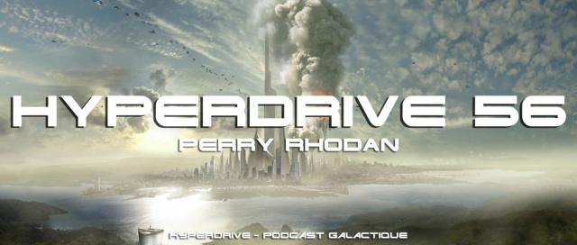 Hyperdrive épisode 56 : Perry Rhodan, la plus grande saga SF Visuel36