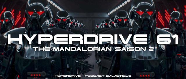 Hyperdrive épisode 61 - The Mandalorian Saison 2 Visuel40