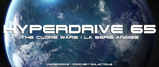 Hyperdrive épisode 65 : The Clone Wars, la série Visuel44