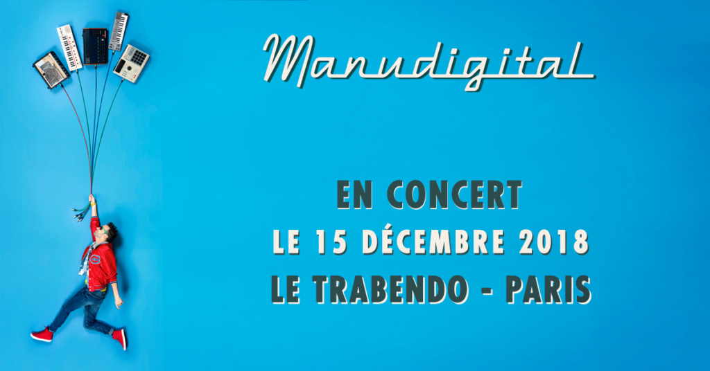 Manudigital au Trabendo - PARIS 15.12.18 1200x610